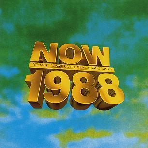 Now that 39 s what i call music 1988 10th anniversary for Songs from 1988 uk